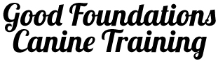 Good Foundations Canine Training – Dog Obedience and Puppy Training Classes In State College, PA